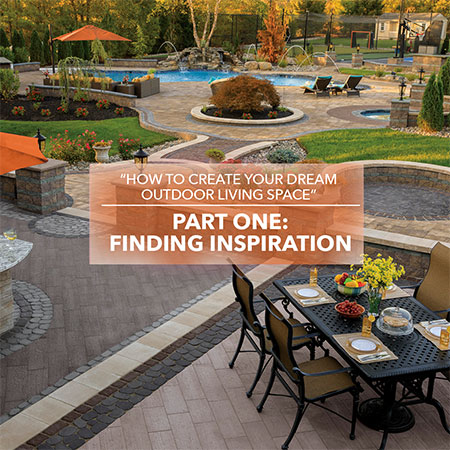 How to Create your Dream Outdoor Living Space
