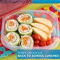 Three Delicious Back To School Lunches