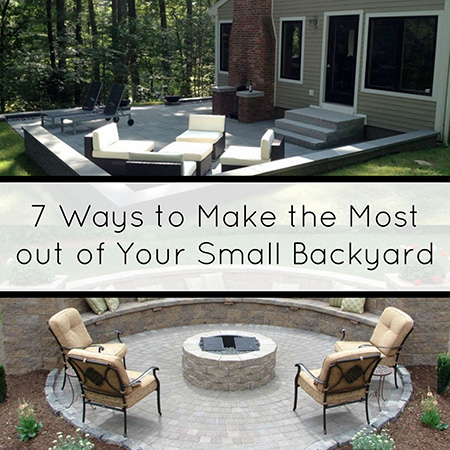7 Ways to Make The Most Out of Your Small Backyard