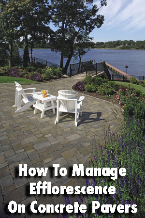 How To Manage Efflorescence On Concrete Pavers