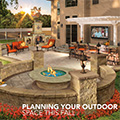 Planning Your Outdoor Space This Fall